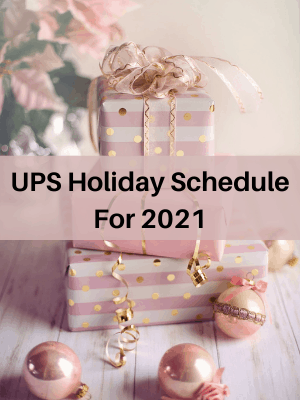 UPS Holiday Schedule For 2021